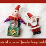 photo of a jack in the box and santa against the snow with a quote about santa's schedule
