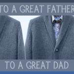two cardigans and text 'To a great father, to a great dad'